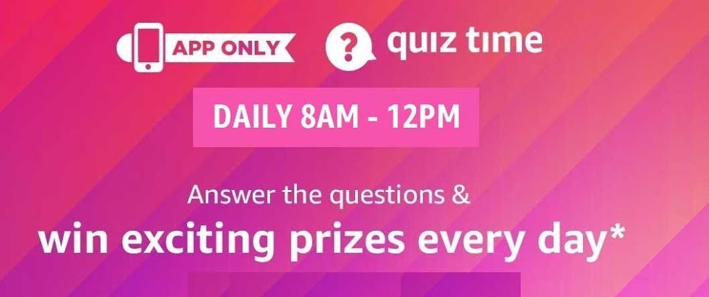 Amazon Quiz 25th May 2020 Answer