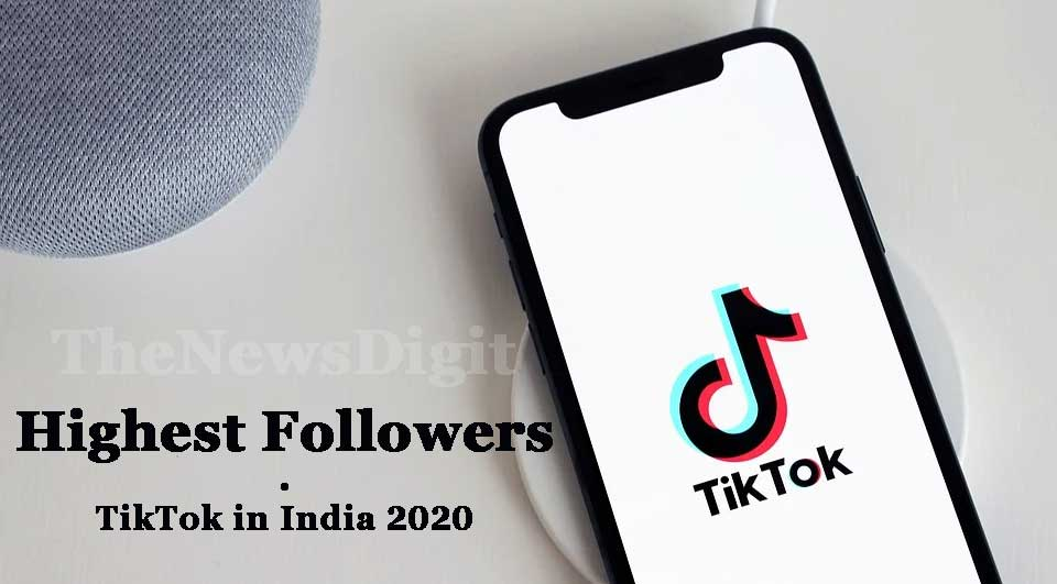 Highest Followers on TikTok in India 2020
