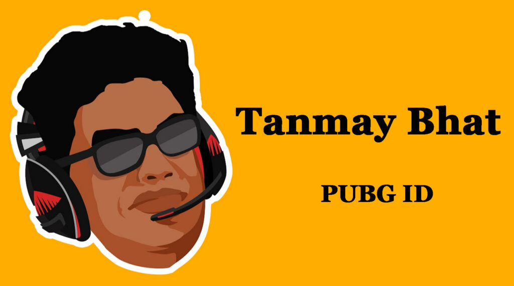 Tanmay Bhat PUBG ID